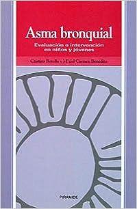 Book Asma Bronquial/ Bronquil Asthma: Evaluacion E Intervencion En Ninos Y Jovenes/ Evaluation and Intervention in Children and Young Adults (Ojos Solares / Solar Eyes)