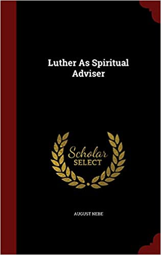 Book Luther As Spiritual Adviser
