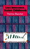 Download Lost Innocence, Stolen Childhood in PDF ePUB Free Online
