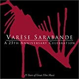 Varèse Sarabande - A 25th Anniversary Celebration