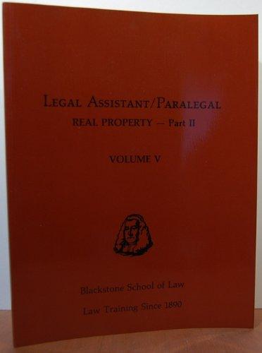 Blackstone Paralegal Studies Volume V  Real Property Part Ii