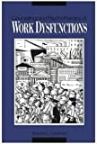 Counseling and Psychotherapy of Work Dysfunctions, Rodney L. Lowman, 155798204X