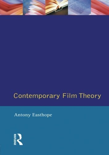 Contemporary Film Theory (Longman Critical Readers) by Antony Easthope (1993-12-22)