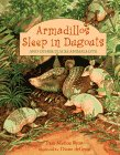 Armadillos Sleep in Dugouts, Pam Muñoz Ryan, 078680274X