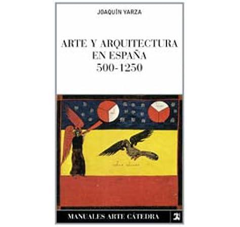 Arte gotico en España (Manuales Arte Catedra): Amazon.es: Azcarate, Jose M.: Libros