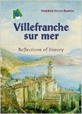 Livres gratuits en ligne Villefranche sur Mer : Reflections of history pdf