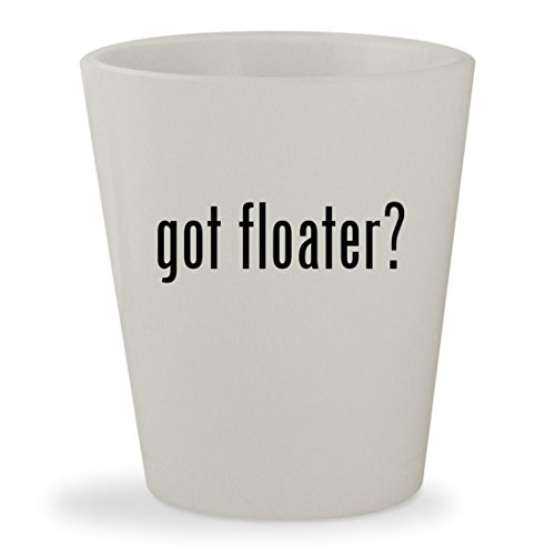 got floater? - White Ceramic 1.5oz Shot Glass (Pellets Floater)