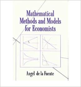 Book [(Mathematical Methods and Models for Economists )] [Author: Angel de la Fuente] [Mar-2000]