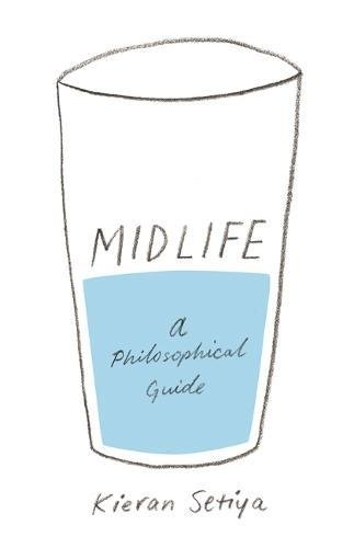 Midlife – A Philosophical Guide