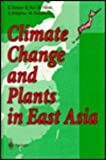 Climate Change and Plants in East Asia, , 4431701761