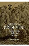 The Politics of Punishment : Prision Reform in Russia, 1863-1917, Adams, Bruce A., 087580215X