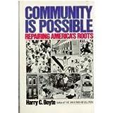 Community Is Possible, Harry C. Boyte, 0060911573