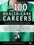 img - for Top 100 Health-Care Careers 3th (third) edition Text Only book / textbook / text book