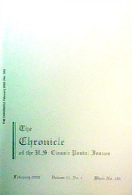 The Chronicle of the U. S. Classic Postal Issues, February 2000 (Volume 52, No. 1 / Whole No. - Canada Us Mail To Rates