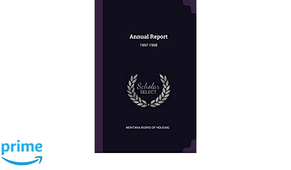 Annual Report 1997 1998 Montana Board Of Housing 9781378912355