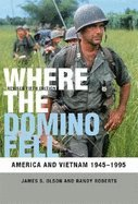 Download Where the Domino Fell America & Vietnam 1945-1995, 6TH EDITION PDF
