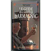 Le guide de l'amateur d'Armagnac