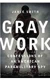 Gray Work, Hugh Martin and Jamie Smith, 0062326473