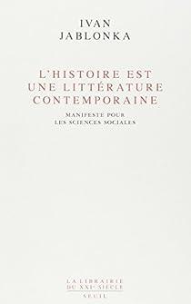 L'histoire est une littérature contemporaine par Jablonka