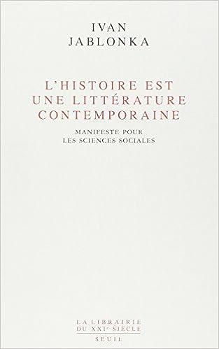 L'Histoire est une littérature contemporaine - Ivan Jablonka