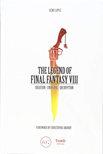 The Legend of Final Fantasy VIII