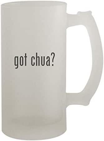 got chua? - 16oz Frosted Beer Mug Stein, Frosted