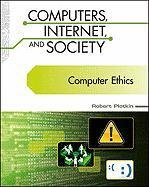 Computer Ethics (Computers, Internet, and Society)