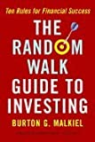 img - for Random Walk Guide to Investing : Ten Rules for Financial Success book / textbook / text book
