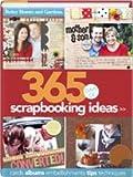 365 Days Of Scrapbooking Ideas (Better Homes & Gardens)