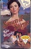 Seasons of Storms, Kate Kingsley, 0373287003