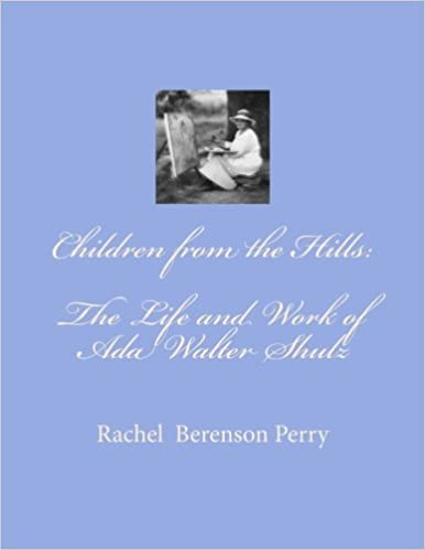 Children from the Hills: The Life and Work of Ada Walter Shulz