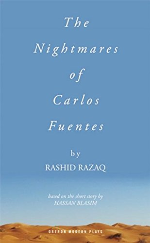 The Nightmares of Carlos Fuentes by Oberon Books
