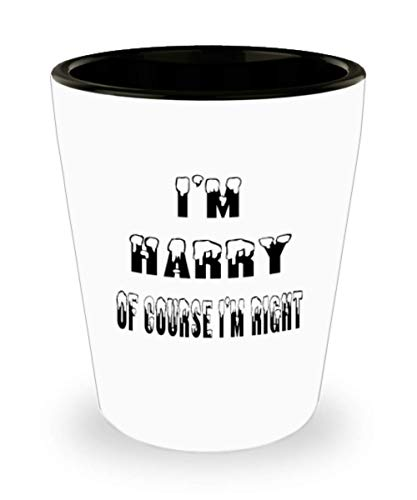 Harry Gifts White Ceramic Shot Glass - Of Course I'm Right - For Mom and Dad Cup for Coffee or Tea Your Lover ak8273