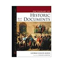 Dictionary of Historic Documents (Revised Edition) by George Childs Kohn (2003-05-03)