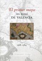 Descargar Libro El Primer Mapa Del Reino De Valencia 1568-1584 Vicent García Edo
