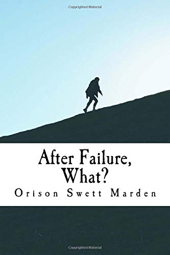 After Failure, What?: And Other Ten Articles on Success pdf