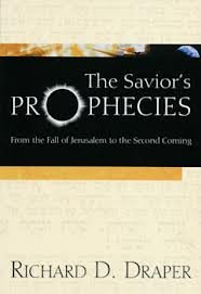 Download The Saviors Prophecies: From the Fall of Jerusalem to the Second Coming pdf epub