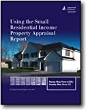 Using the Small Residential Income Property Appraisal Report, Rattermann, Mark, 0922154899