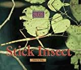 Stick Insect (Bugs), Diane A. Kelly, 0737717742