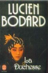 La duchesse par Bodard