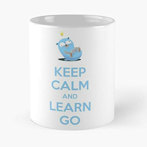 Keep Calm Learn Go Golang Gopher Mouse The Best Gift For Holidays Coffee Mugs (Best Way To Learn Golang)