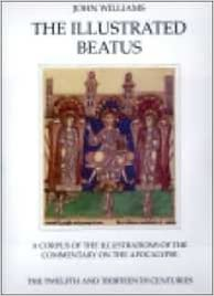 illustrated beatus v the twelfth and thirteenth century hmbea 5 the illustrated beatus