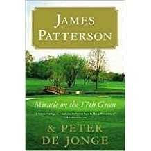 Miracle on the 17th Green Publisher: Little, Brown and Company; Reissue edition