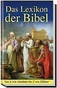 Lexikon der Bibel. Von A wie Abraham bis Z wie Zöllner