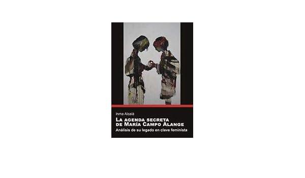 Agenda secreta de María Campo Alange, La (Sendes): Amazon.es ...