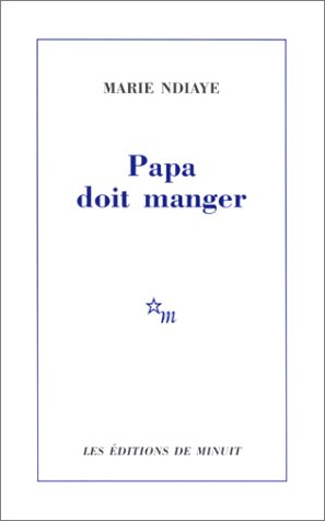 Papa Doit Manger  (French Edition)
