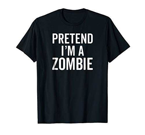Zombie Costume T-Shirt for the Last Minute Party Cute Idea -