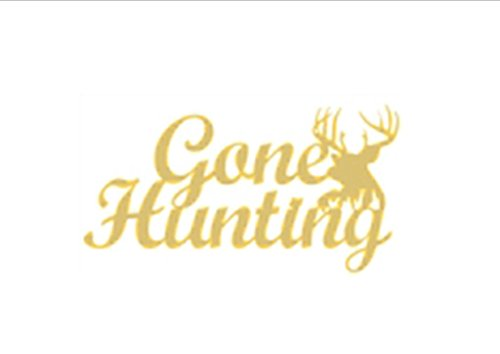 """12"""" WORD """"GONE HUNTING """" GONE HUNTING WORD Unfinished Wood MDF Cutouts Decor USA Made"""
