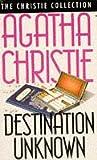Destination Unknown (Agatha Christie Collection)