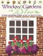 Bloom Window Windows (Window Gardens in Bloom: 25 Hand-Embroidered Flowers in Easy-To-Create Settings)